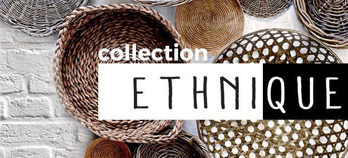 Collection Ethnique